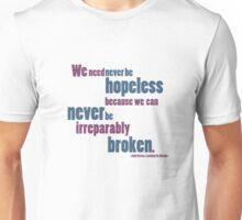 Never be Hopeless Unisex T-Shirt