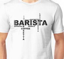 Barista II Unisex T-Shirt