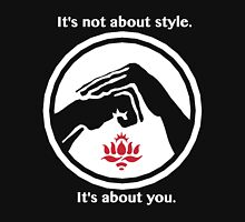 It's not about style. T-Shirt