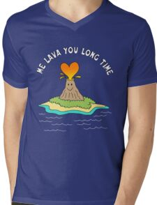 Me Lava You Long Time Mens V-Neck T-Shirt