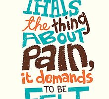 That's The thing About Pain! by Spadaro