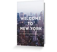 WELCOME TO NY Greeting Card
