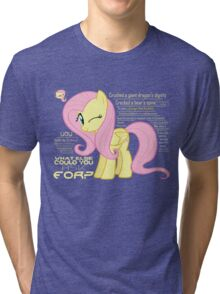 What else could anyone possibly ask for? (Fluttershy) Tri-blend T-Shirt