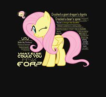 What else could anyone possibly ask for? (Fluttershy) T-Shirt
