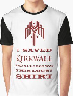 I Saved Kirkwall Graphic T-Shirt