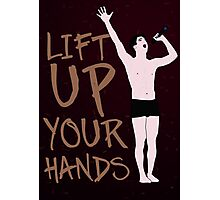 Lift Up Your Hands Photographic Print