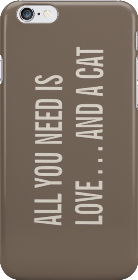 All you need is love...and a cat (brown) - Iphone Case  by sullat04