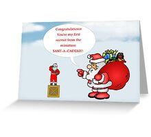 Humorous Christmas card with Santa Greeting Card