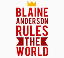 Blaine Anderson Rules The World Unisex T-Shirt