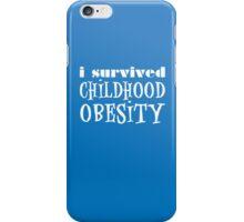 I Survived Childhood Obesity (Blue) iPhone Case/Skin