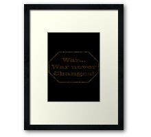 Fallout 4 - War never changes Framed Print