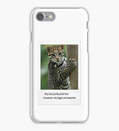 Ocelots are for Winners iPhone Case/Skin