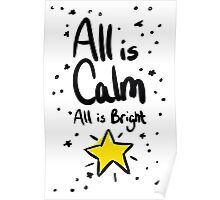 All is Calm All is Bright Poster