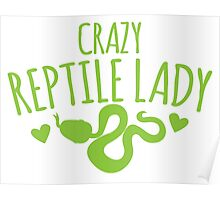 Crazy Reptile lady (SNAKE) Poster