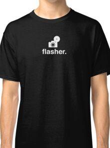 Flasher. Classic T-Shirt