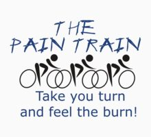 The Pain Train - Your Turn/Feel Burn by V-Shirts