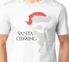 Santa is coming - Game of thrones  Unisex T-Shirt