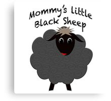 Mommy's Little Black Sheep gift ideas Canvas Print