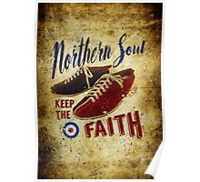 Northern Soul - Keep the faith Poster