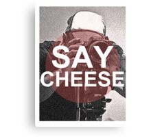 Say Cheese! Canvas Print