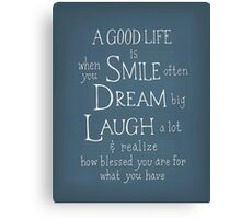Smile Dream Laugh Canvas Print