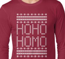 HO HO HOMO CHRISTMAS SWEATER Long Sleeve T-Shirt