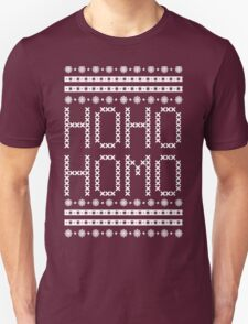 HO HO HOMO CHRISTMAS SWEATER Unisex T-Shirt