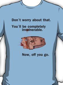 Completely Invulnerable T-Shirt