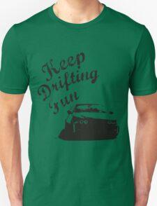 Keep Drifting Fun  T-Shirt