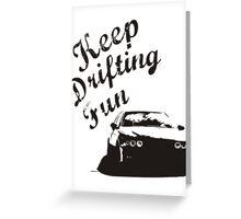 Keep Drifting Fun  Greeting Card