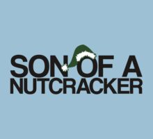 Son Of A Nutcracker! - Elf T-Shirt