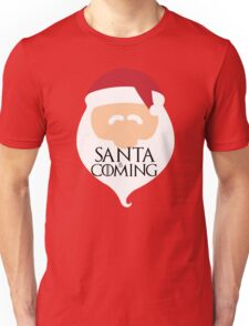 Santa is Coming 2 - Game of Thrones Unisex T-Shirt