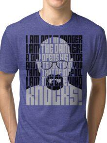 Heisenberg is the danger Tri-blend T-Shirt