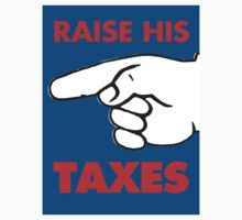 Raise His Taxes by Alex Preiss