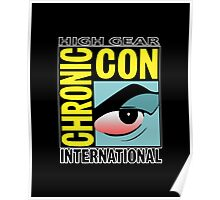 High Gear International Chronic Con - HGICC - Black iCases Poster