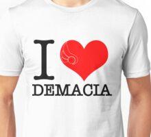 I <3 Demacia Unisex T-Shirt