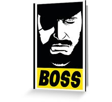 Obey the Boss Greeting Card