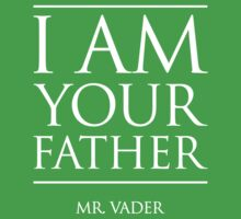 I AM YOUR FATHER Kids Clothes