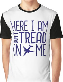 HERE I AM DON'T TREAD ON ME Graphic T-Shirt