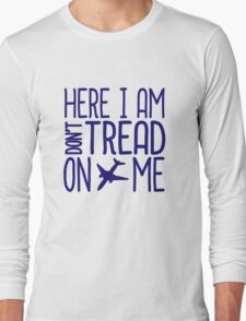 HERE I AM DON'T TREAD ON ME T-Shirt