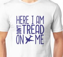 HERE I AM DON'T TREAD ON ME Unisex T-Shirt