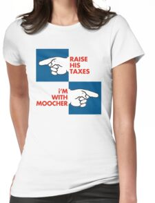 RAISE HIS TAXES, i'M WITH MOOCHER Womens Fitted T-Shirt