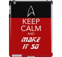 Keep Calm and Make It So iPad Case/Skin