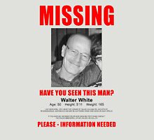 """Breaking Bad - Walter White """"Missing"""" (T-Shirt and Poster) Unisex T-Shirt"""