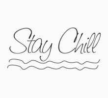 Stay Chill by amak