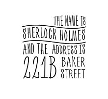 The name is Sherlock Holmes... Photographic Print