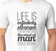 Life is infinitely.... Unisex T-Shirt