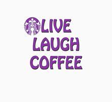 Live Laugh Coffee Unisex T-Shirt