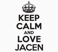 Keep Calm and Love JACEN by jodiml