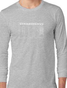 strangelove [dr] Long Sleeve T-Shirt